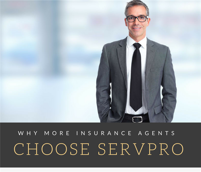 General WHY MORE INSURANCE AGENTS CHOOSE SERVPRO
